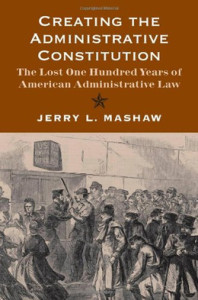 Creating the Administrative Constitution
